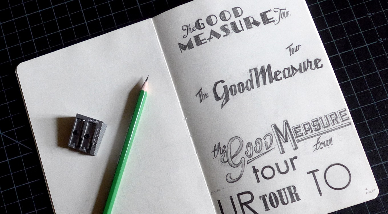 Photo of typography drawings from the Good Measure tour 2017